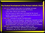 the gradual development of the roman catholic church3