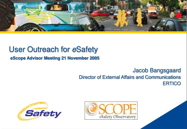 user outreach for e safety n.