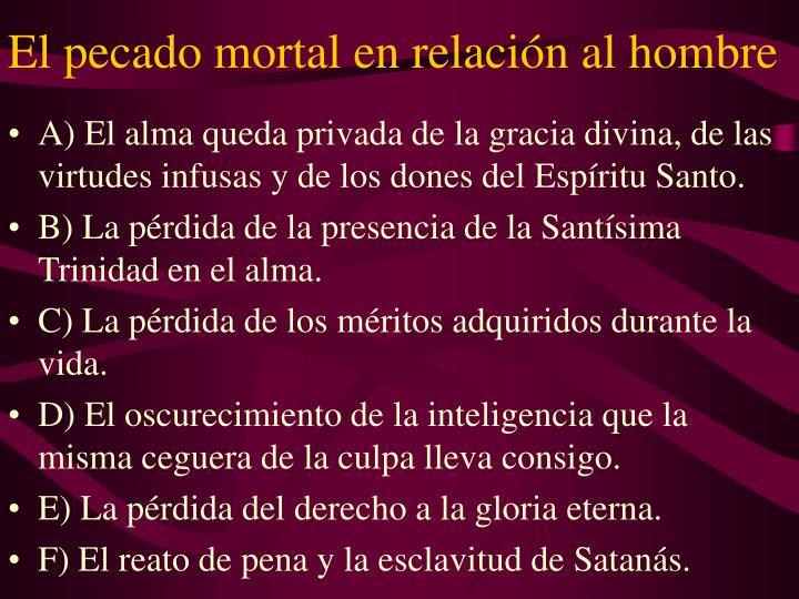 El pecado mortal en relación al hombre