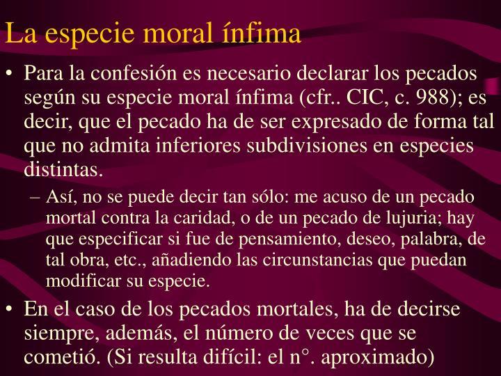 La especie moral ínfima