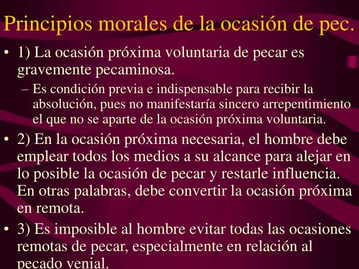 Principios morales de la ocasión de pec.