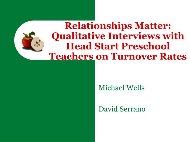 relationships matter qualitative interviews with head start preschool teachers on turnover rates n.