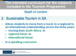 the intended curriculum for the subjects included in the tourism programme5