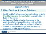 the intended curriculum for the subjects included in the tourism programme6
