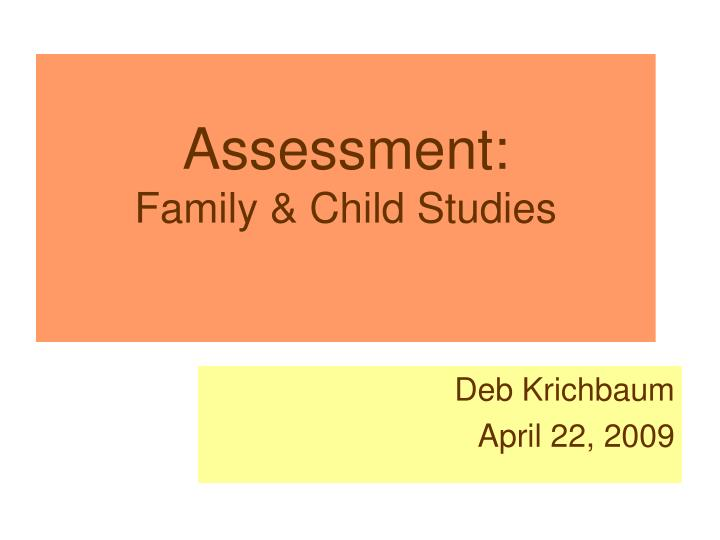 assessment family child studies n.
