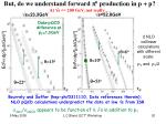 but do we understand f orward p 0 production in p p at s 200 gev not really