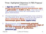 three highlighted objectives in fms proposal not exclusive