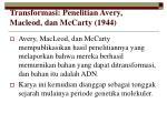 transformasi penelitian avery macleod dan mccarty 1944