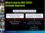what is new in 2007 2013 strategic approach