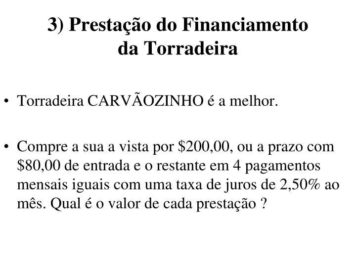 3) Prestação do Financiamento