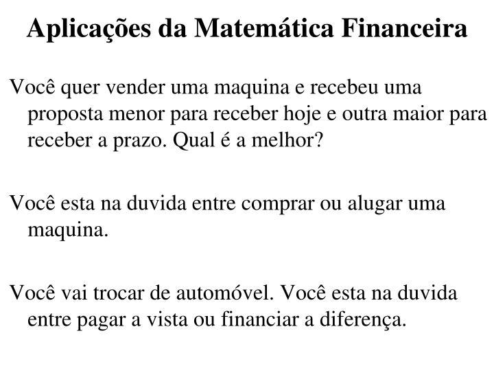 Aplicações da Matemática Financeira