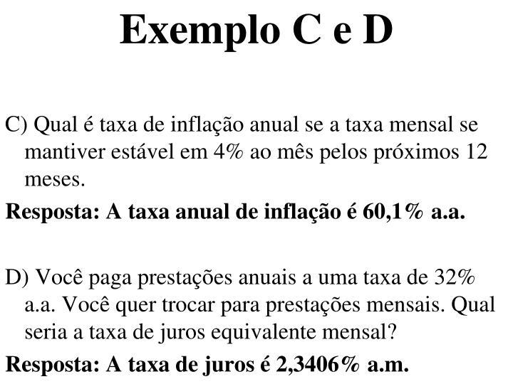 Exemplo C e D