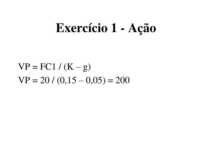 Exercício 1 - Ação