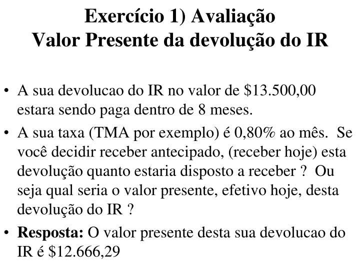 Exercício 1) Avaliação