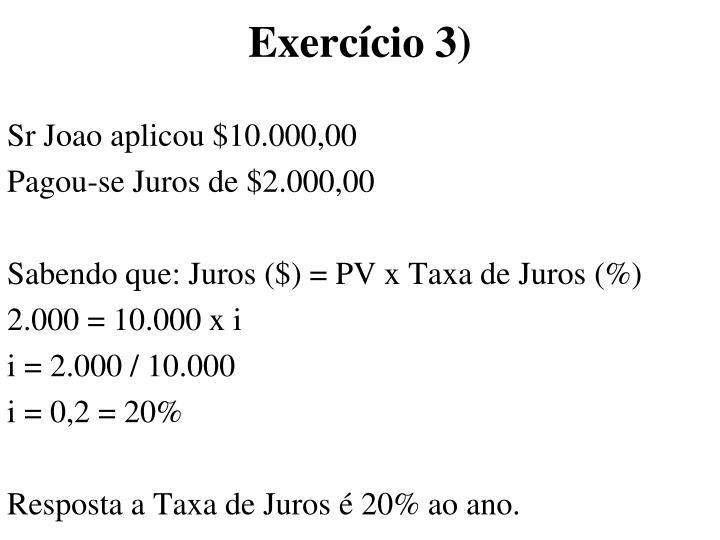 Exercício 3)