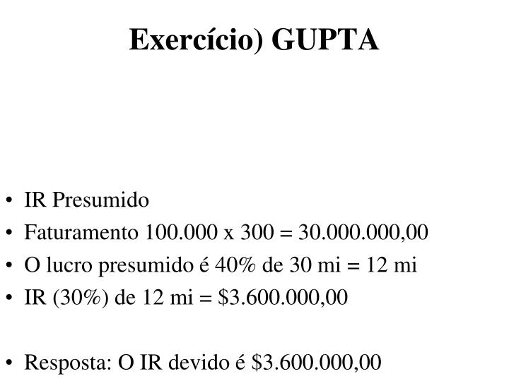 Exercício) GUPTA
