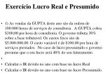 exerc cio lucro real e presumido