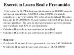 exerc cio lucro real e presumido1