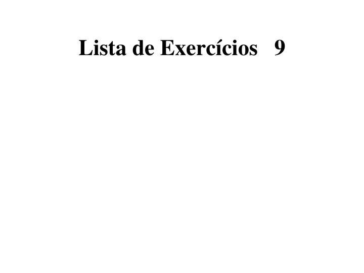 Lista de Exercícios   9