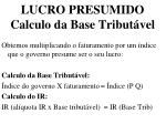 lucro presumido calculo da base tribut vel