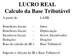 lucro real calculo da base tribut vel