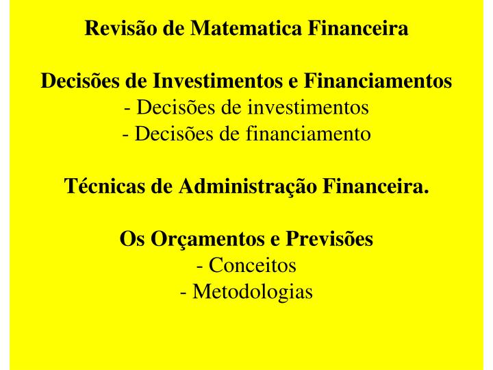 Revisão de Matematica Financeira