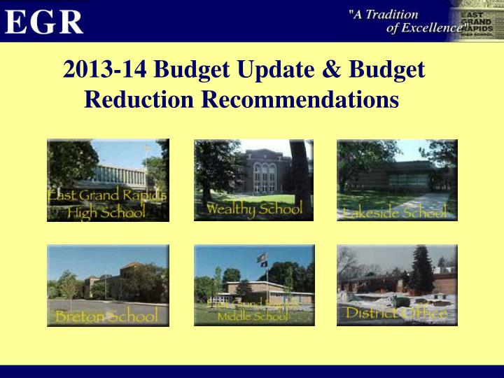 2013 14 budget update budget reduction recommendations n.