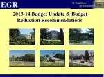 2013 14 budget update budget reduction recommendations