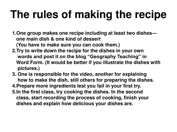 the rules of making the recipe n.
