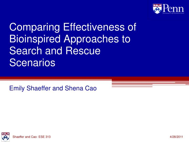 comparing effectiveness of bioinspired approaches to search and rescue scenarios n.
