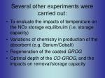 several other experiments were carried out