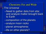 chemistry far and wide5