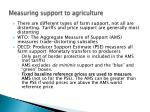 measuring support to agriculture