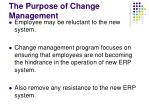 the purpose of change management