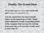 finally the grand slam1