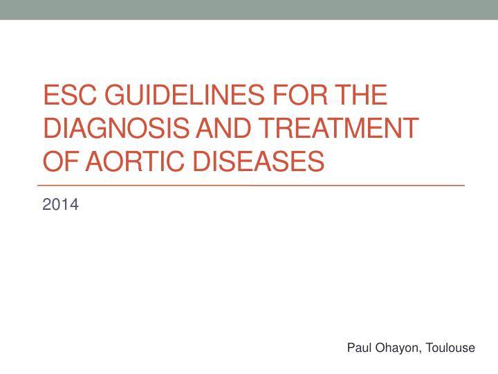 esc guidelines for the diagnosis and treatment of aortic diseases n.