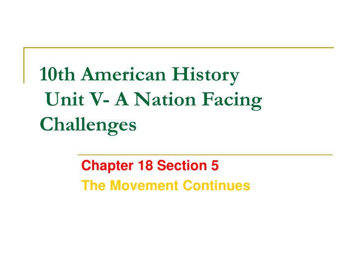 10th american history unit v a nation facing challenges n.