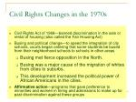 civil rights changes in the 1970s