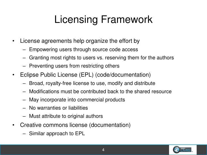 Licensing Framework