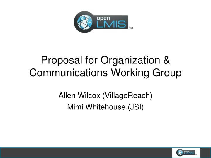 proposal for organization communications working group n.