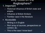 why focus on the anglosphere