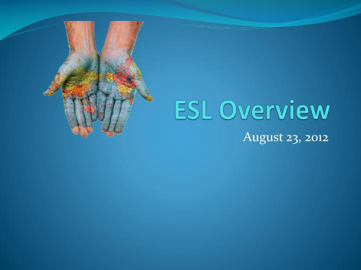 esl overview n.