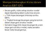 mempertimbangkan risiko dalam analisis ebit eps