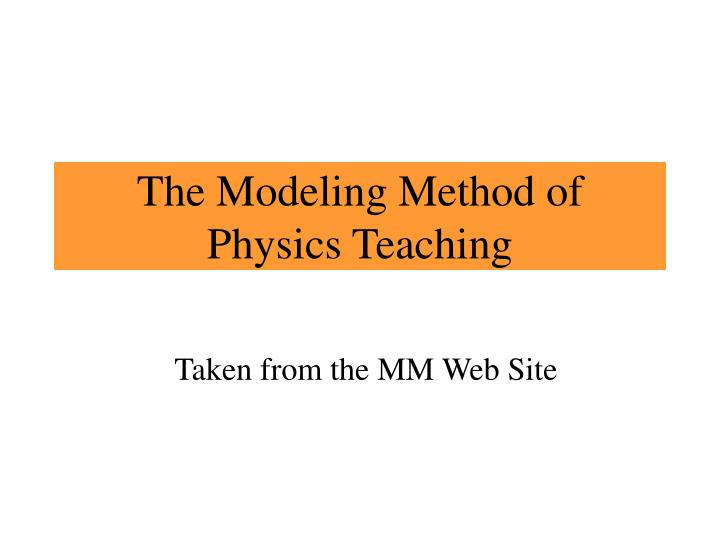 the modeling method of physics teaching n.