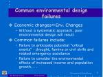 common environmental design failures