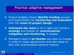 practice adaptive management