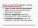 what could child welfare collect1