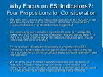 why focus on esi indicators four propositions for consideration