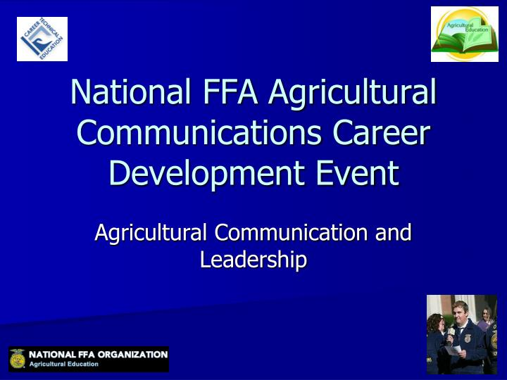 national ffa agricultural communications career development event n.