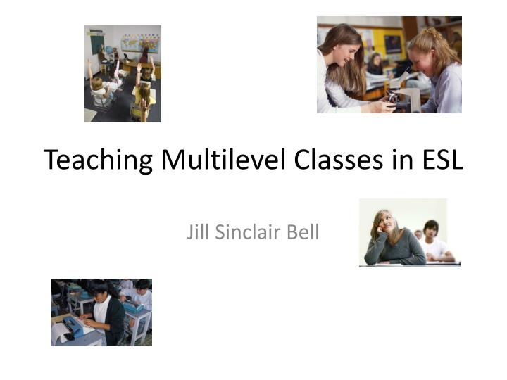 teaching multilevel classes in esl n.